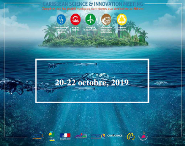 Congrès Caribbean Science and Innovation Meeting (Le Gosier, 20-22 octobre 2019)
